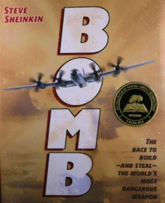 Review and Content Advisory for Bomb by Steve Sheinkin