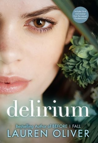 Review and Content Advisory for Delirium by Lauren Oliver