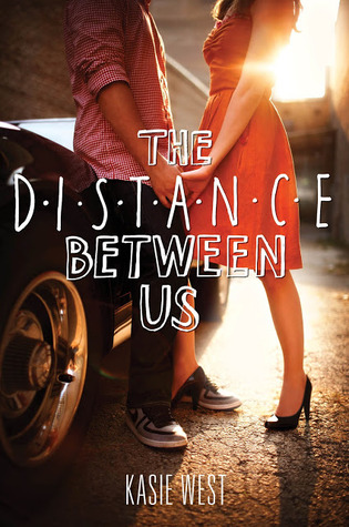 Review (and Content Advisory) for The Distance Between Us by Kasie West