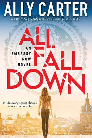 all fall down by ally carter top ten reasons why we love ally carter