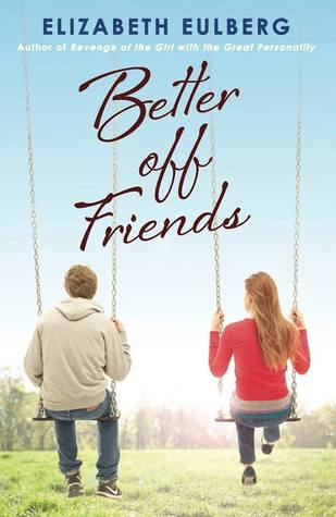 Review of Better Off Friends by Elizabeth Eulberg from thegirlsinplaidskirts.com